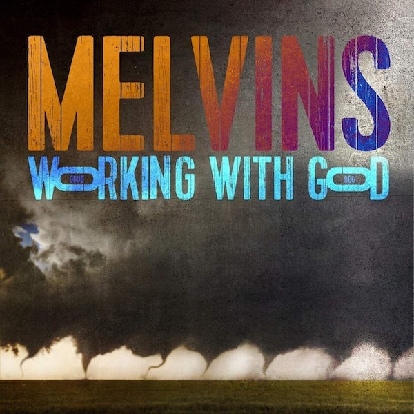 Working With God - Melvins - IPC234LP