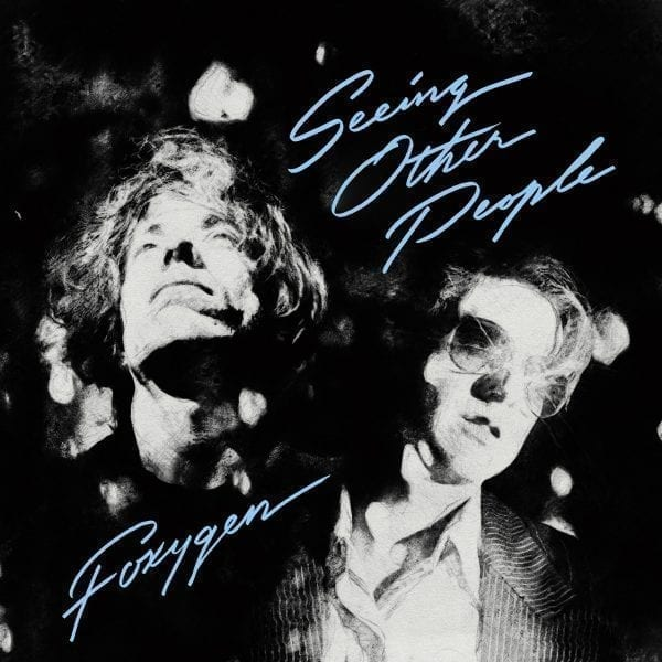 Seeing Other People - Foxygen - JAG327DLX