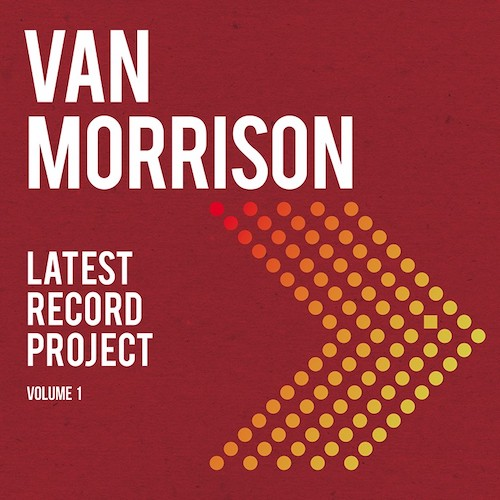 Latest Record Project Volume I - Van Morrison - 4050538666250