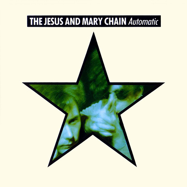 Automatic - Jesus and Mary Chain - DEMRECAUTO1